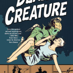 Dear Creature, edited by our own Steven Padnick